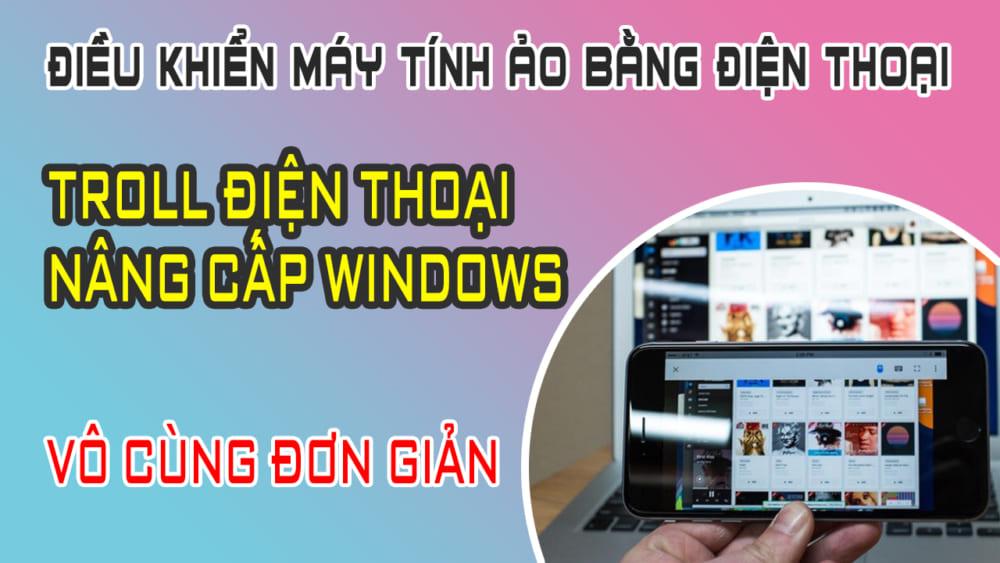 Hướng dẫn điều khiển VPS Windows trên điện thoại